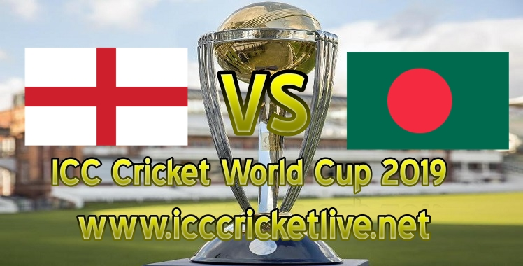 England VS Bangladesh Live Stream Cricket World Cup 2019