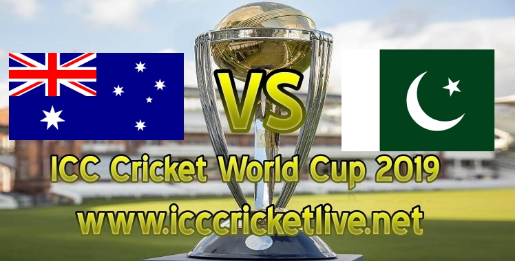 Australia VS Pakistan Live Stream Cricket World Cup 2019