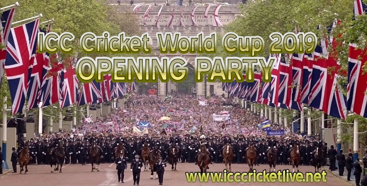 Opening Party Live Stream ICC Cricket World Cup 2019