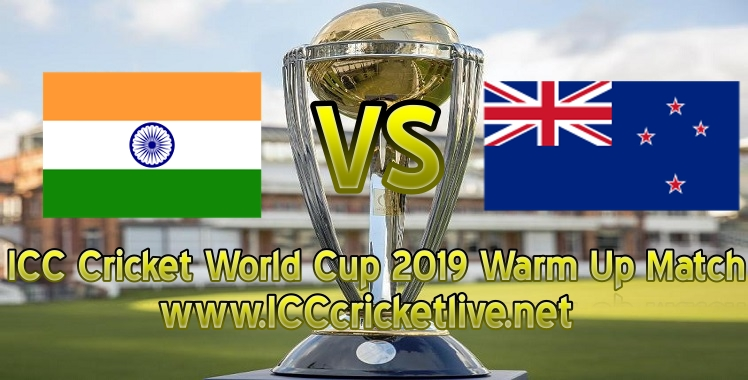 india-vs-new-zealand-warm-up-live-stream-world-cup-2019