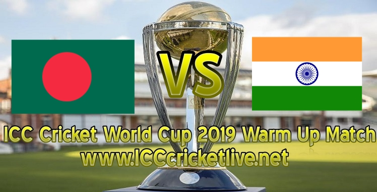 bangladesh-vs-india-warm-up-live-stream-world-cup-2019