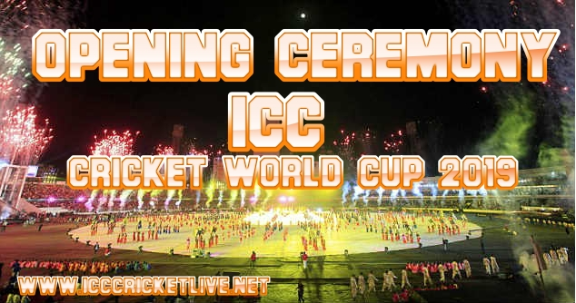 cricket-wc-2019-opening-ceremony-live-stream