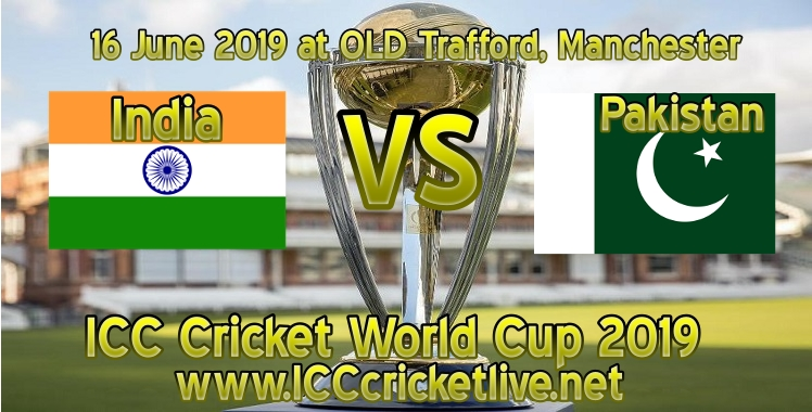india-vs-pakistan-live-stream-cricket-world-cup-2019