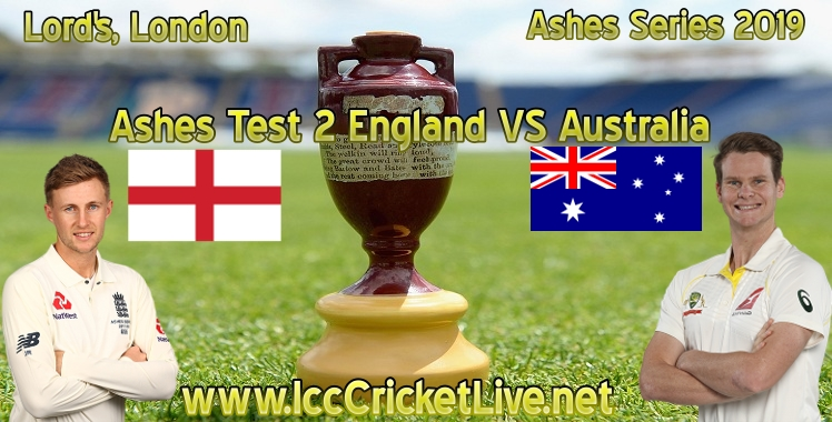 Ashes England Vs Australia Live Stream Test 2