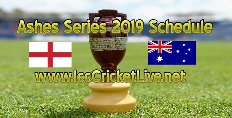 The Ashes 2019 Schedule
