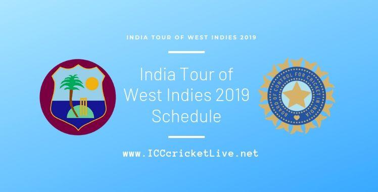 west-indies-vs-india-2019-schedule