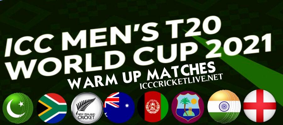 2021 T20 WC Warm Up Matches schedule & Live Stream