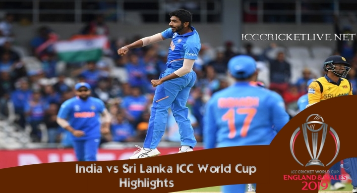 India vs Sri Lanka Highlights Cricket WC 2019