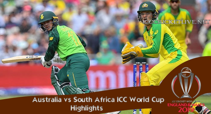 Australia vs South Africa Highlights Cricket WC 2019