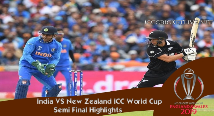 India VS New Zealand Semi Final Highlights Cricket WC 2019