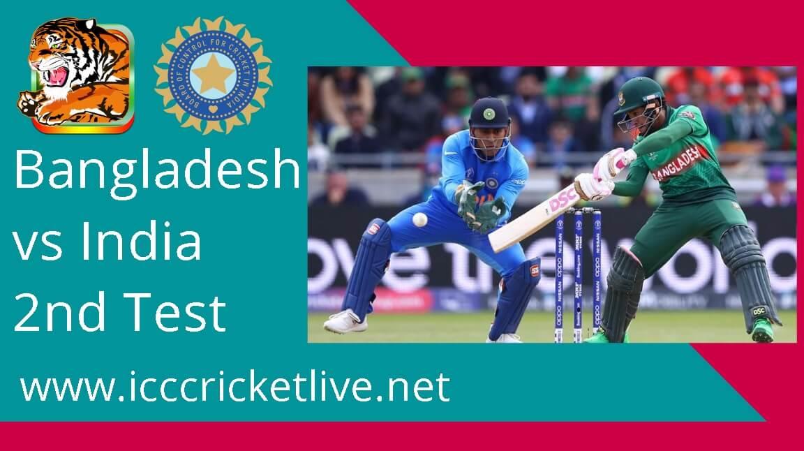 Bangladesh Vs India 2nd Test