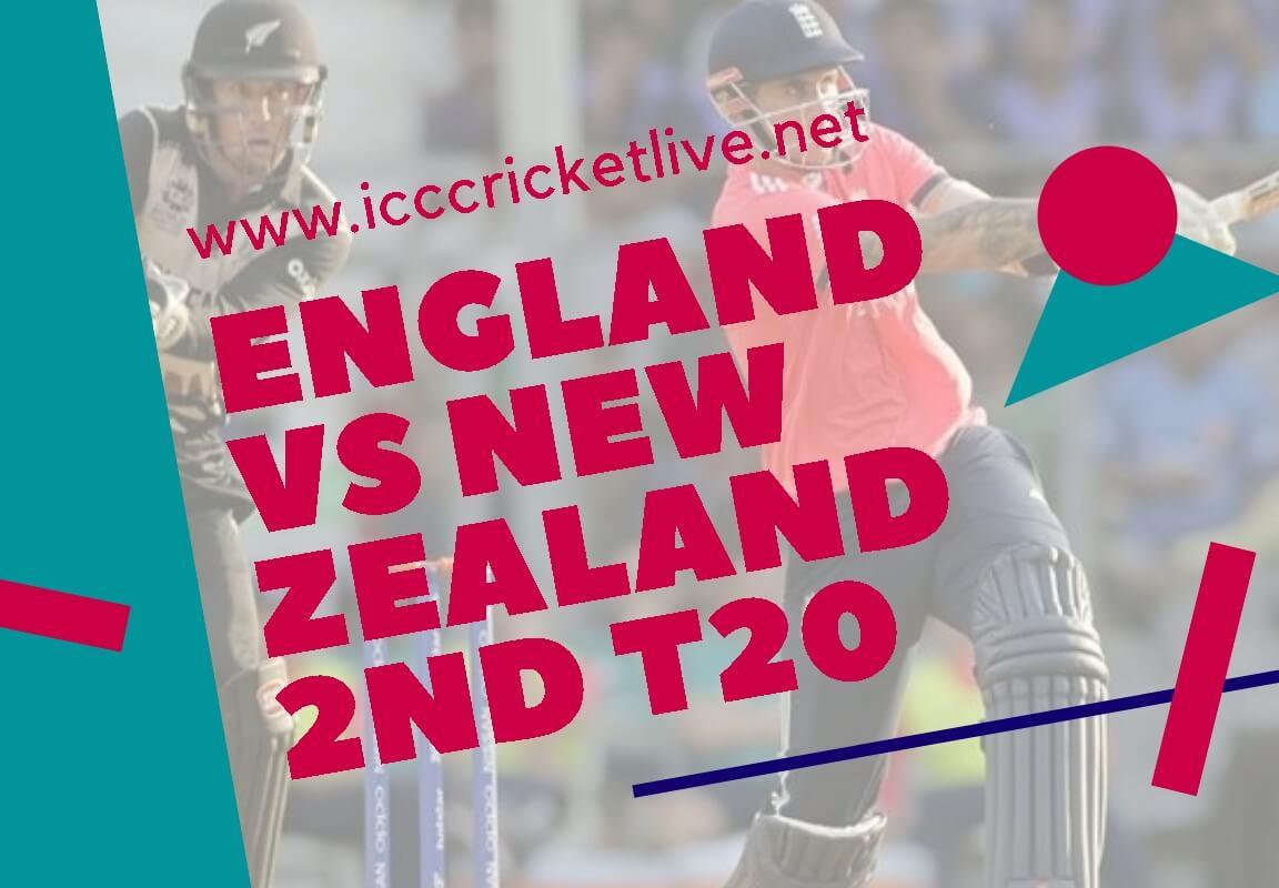 England Vs New Zealand 2nd T20