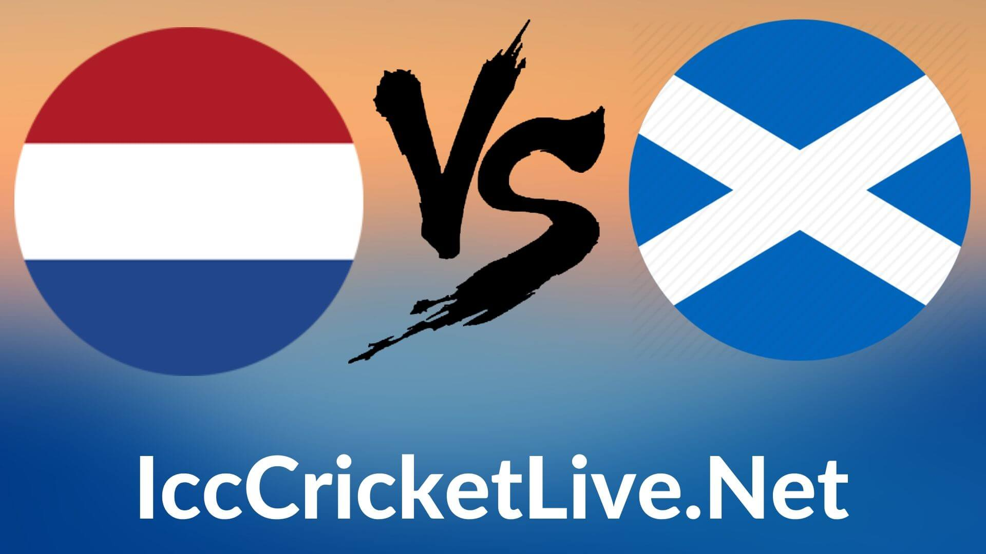 Netherland Vs Scotland Live 2020 | T20 WC 4th Match, First Round Group B