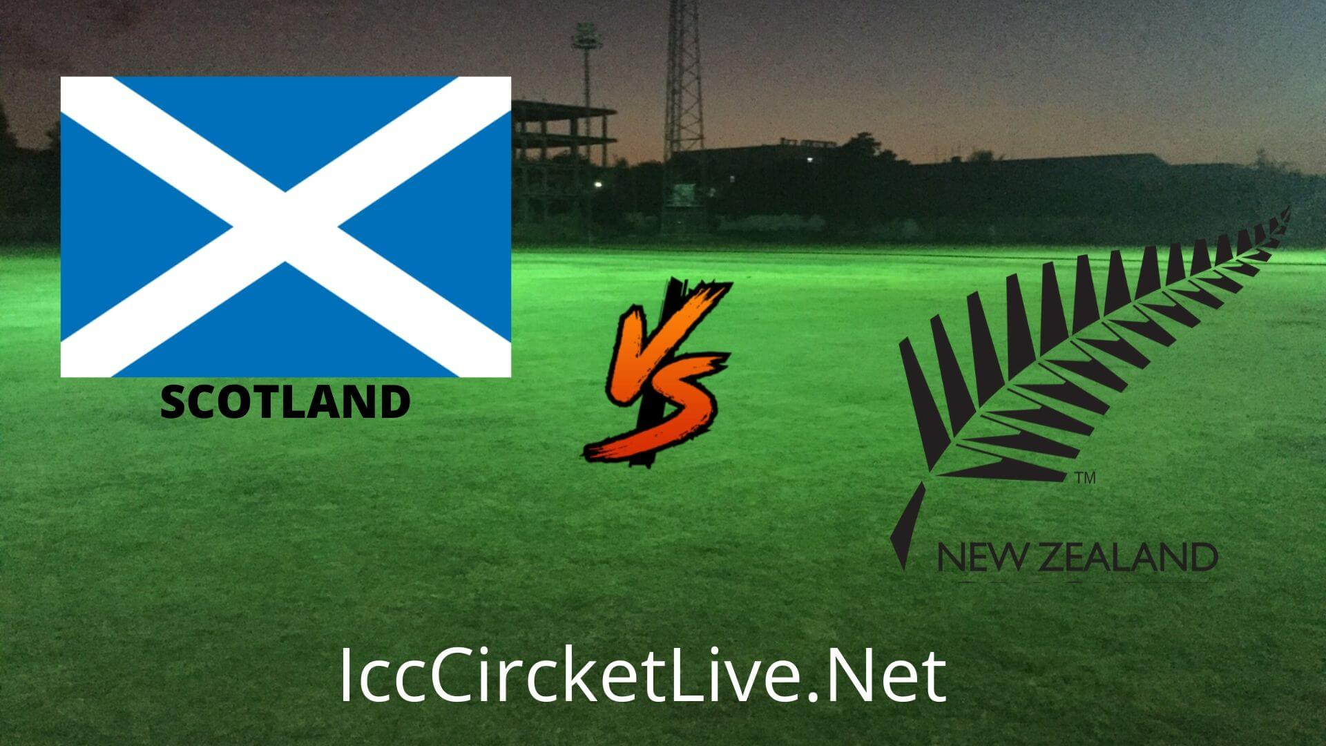 Scotland vs New Zealand Live 2020 | Only T20I