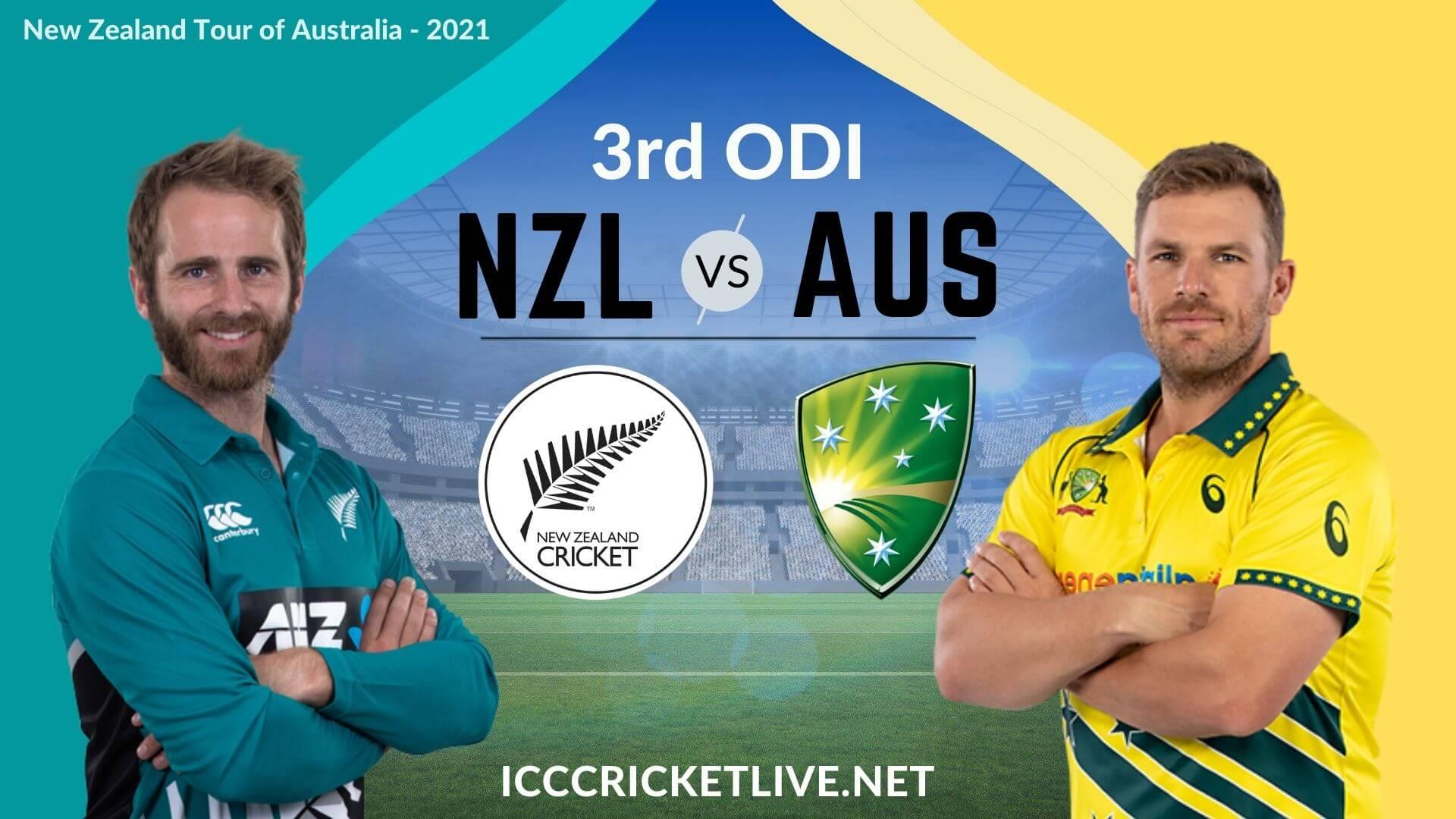 New Zealand Vs Australia Live Stream 2021   3rd ODI