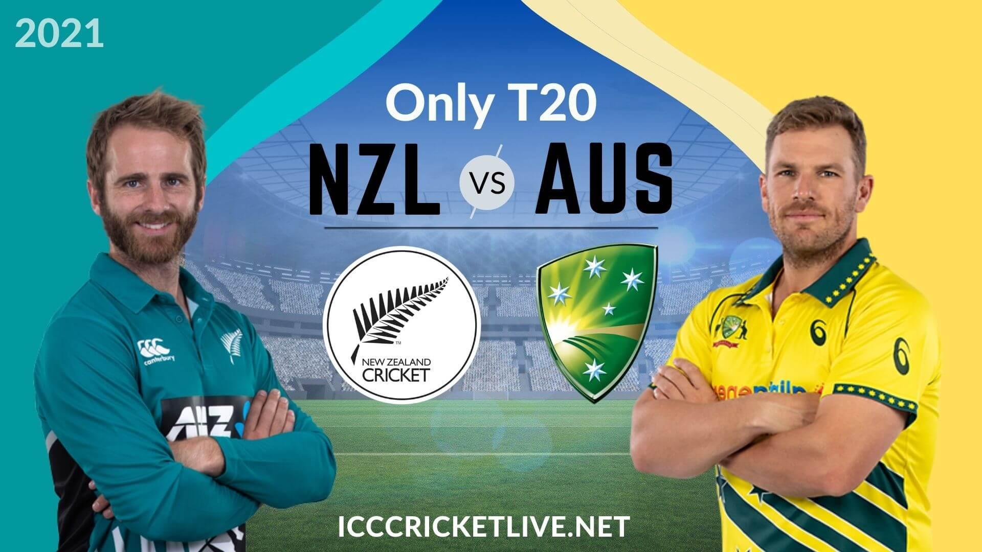 New Zealand Vs Australia Live Stream 2021   Only T20I